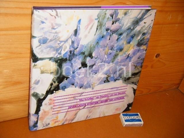RIKY SCHELLART-VAN DEURSEN; JAN VAN DEURSEN - Zeven lichte Strepen / Seven tiny strokes