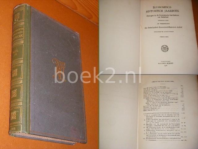 RED. - Economisch-Historisch Jaarboek. Vierde Deel. Bijdragen tot de economische geschiedenis van Nederland.