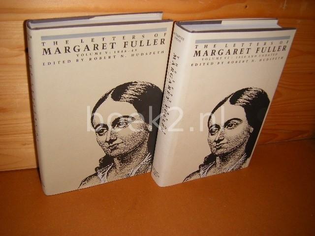 FULLER, MARGARET.; HUDSPETH, ROBERT N. (ED.) - [deel 5-6] The Letters of Margaret Fuller. [Set van 2 boeken] Volume V : 1848-49 +  VI : 1850 and undated.