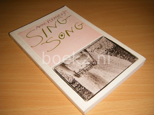 ANNE KENNEDY - Sing-song