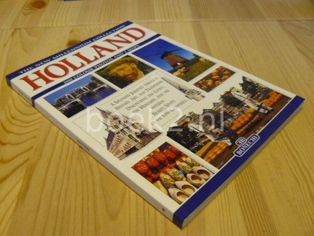 EDITORS - Holland, A splendid journey through history, art and traditions