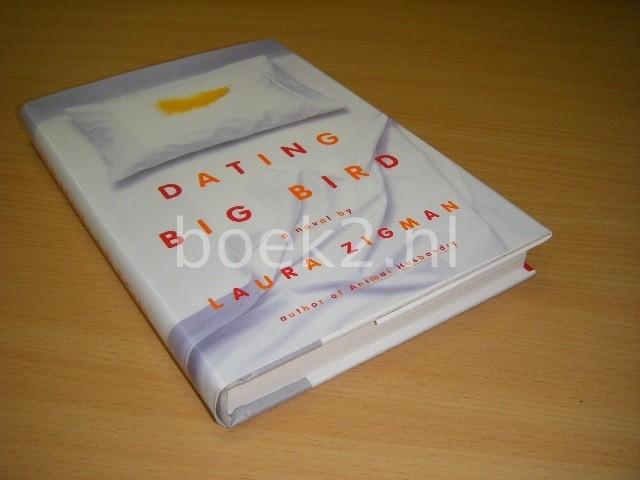 LAURA ZIGMAN - Dating Big Bird