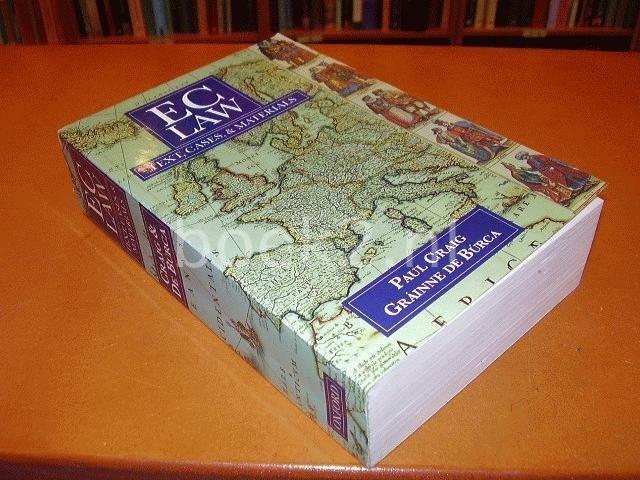 CRAIG, PAUL & B?RCA, GR?INNE DE - EC Law - Text, Cases & Materials