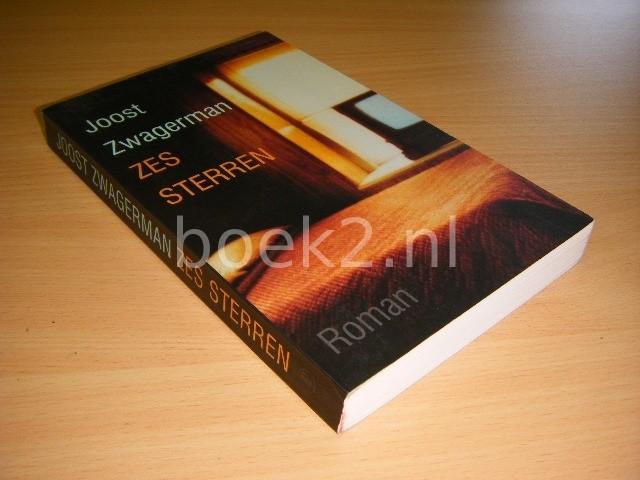 JOOST ZWAGERMAN - Zes sterren roman
