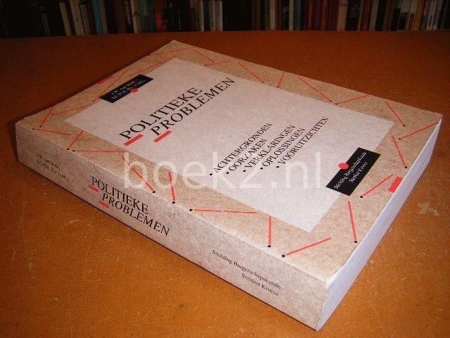 DETH, J.W. VAN; VIS, J.C.P.M. (RED.) - Politieke problemen, achtergronden, oorzaken, verklaringen, oplossingen en vooruitzichten