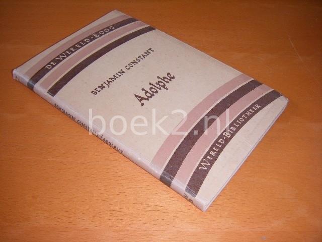 BENJAMIN CONSTANT - Adolphe Een kleine roman