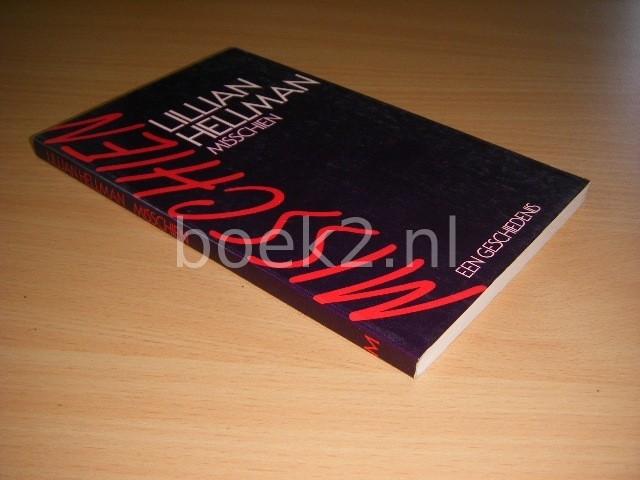 LILLIAN HELLMAN - Misschien, een geschiedenis
