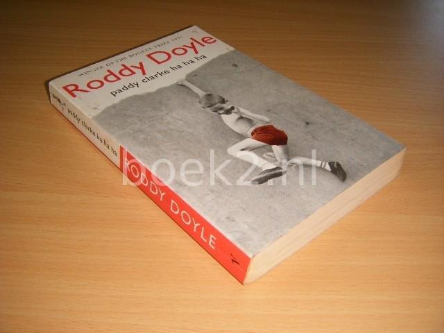RODDY DOYLE - Paddy Clarke Ha Ha Ha