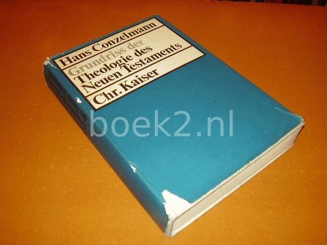 CONZELMANN, HANS - Grundriss (Grundri?) der Theologie des Neuen Testaments. Band 2