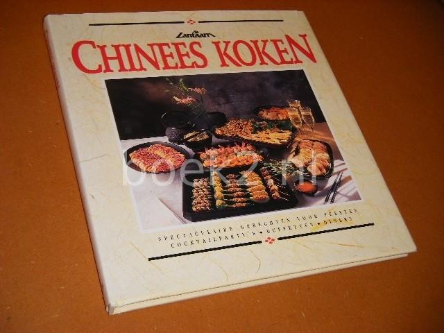 KINSMAN, LISA. - Chinees Koken.  Spectaculaire gerechten voor feesten - cocktailparty`s - buffetten - diners.