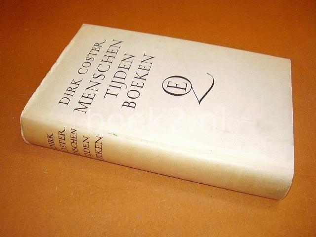 COSTER, DIRK - Menschen Tijden Boeken