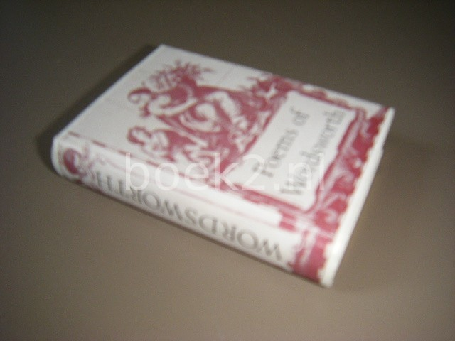 WORDSWORTH, WILLIAM - Poems The collection chosen and published by Geoffrey Parker.