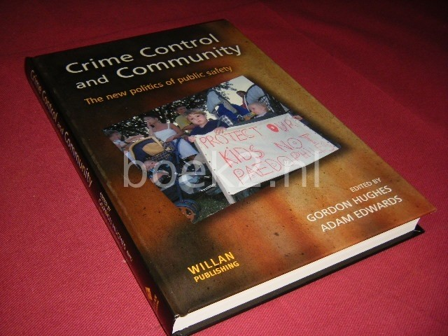 GORDON HUGHES EN ADAM EDWARDS - Crime Control and Community The New Politics of Public Safety