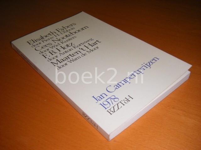 ELISABETH EYBERS, CEES NOOTEBOOM, F.B. HOTZ EN MAARTEN 'T HART - Jan Campertprijzen 1978