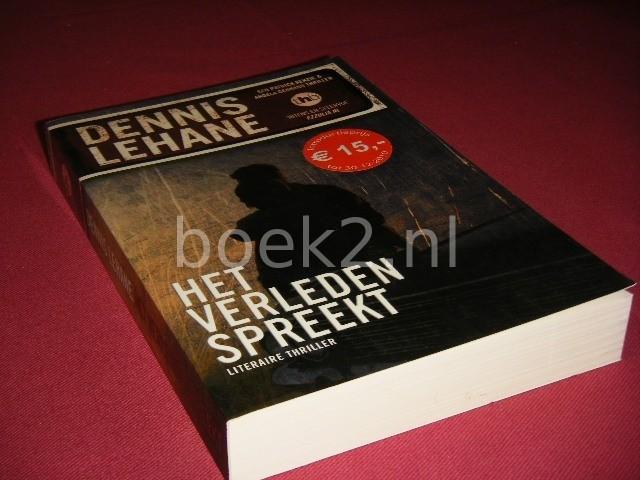 DENNIS LEHANE - Het verleden spreekt