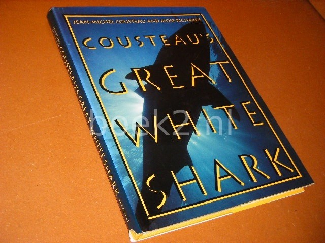JEAN-MICHEL COUSTEAU - Cousteau`s Great White Shark