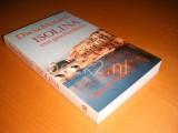 Isolina, Een geschiedenis