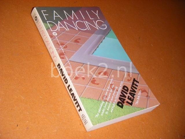 LEAVITT, DAVID. - Family Dancing.