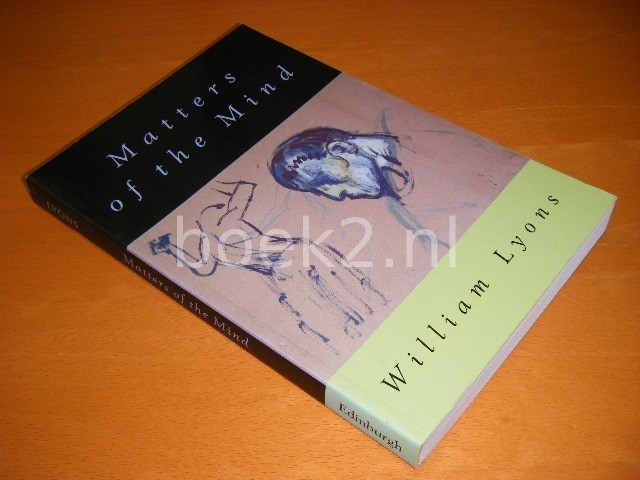 WILLIAM LYONS - Matters of the mind