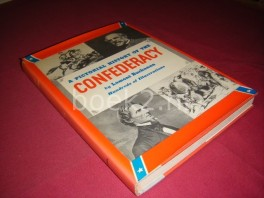 A Pictorial History of the Confederacy