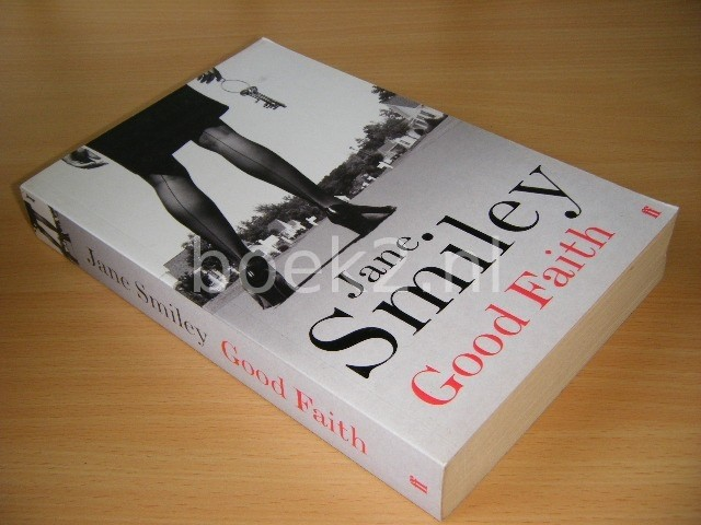 JANE SMILEY - Good Faith