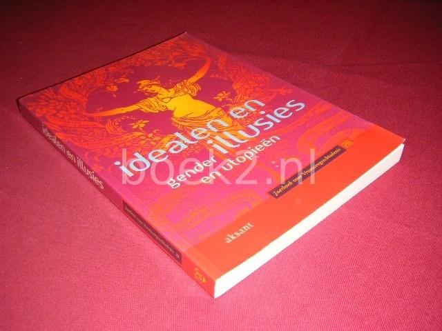 BEA VAN BOXEL EN SASKIA POLDERVAART (RED.) - Idealen en illusies [Jaarboek voor Vrouwengeschiedenis 26] gender en utopieen