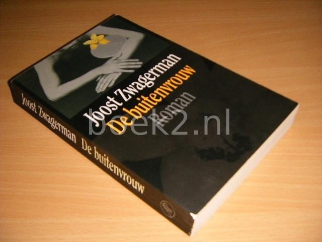 JOOST ZWAGERMAN - De buitenvrouw