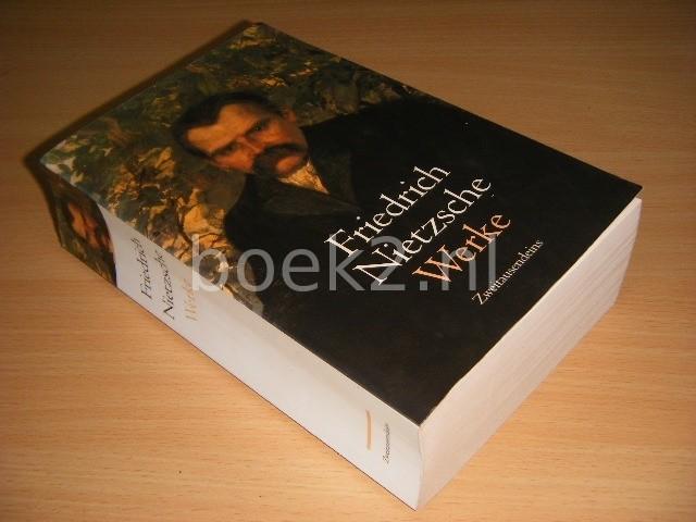 Friedrich Nietzsche - Werke
