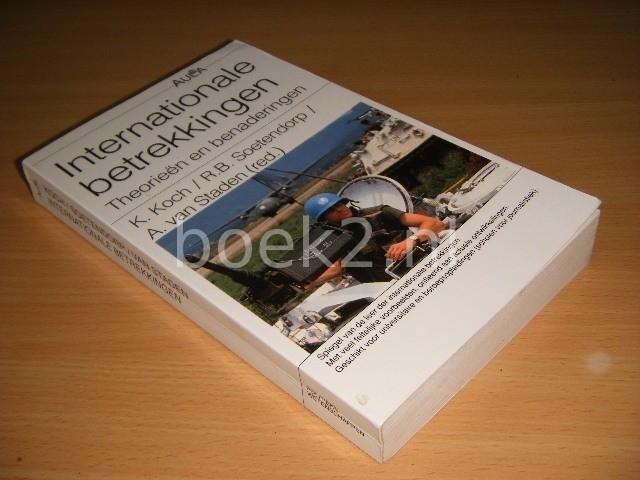 K. KOCH; R. B. SOETENDORP - Internationale betrekkingen Theorieen en benaderingen