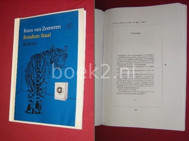 KOOS VAN ZOMEREN - Rondom staal, roman [Intern correctie-exemplaar]