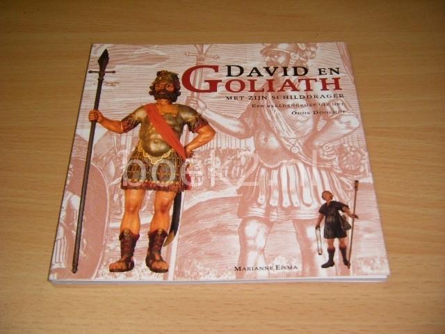 MARIANNE EISMA - David en Goliath met zijn schilddrager
