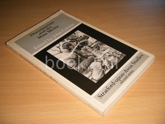 JOHN CORNER (ED.) - Documentary and the Mass Media