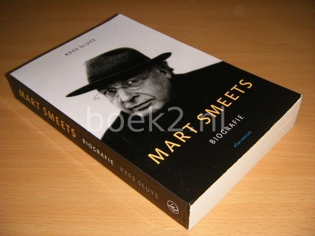 KEES SLUYS - Mart Smeets Biografie