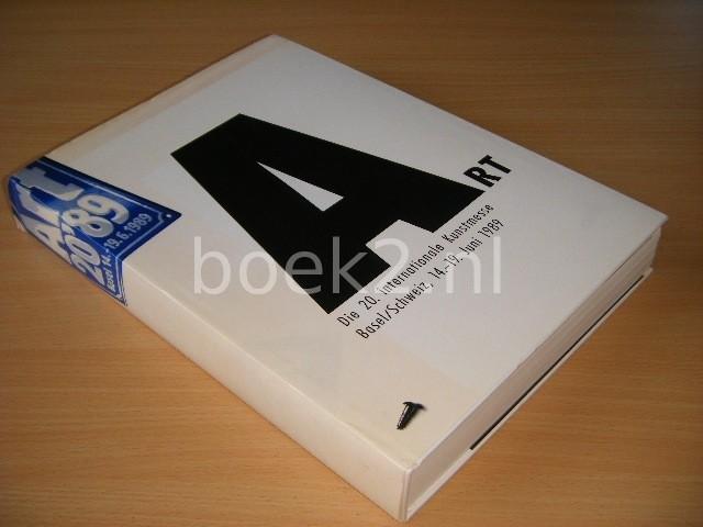 REDACTIE - Art 20'89 Die 20. internationale Kunstmesse Basel/Schweiz, 14.-19. Juni 1989