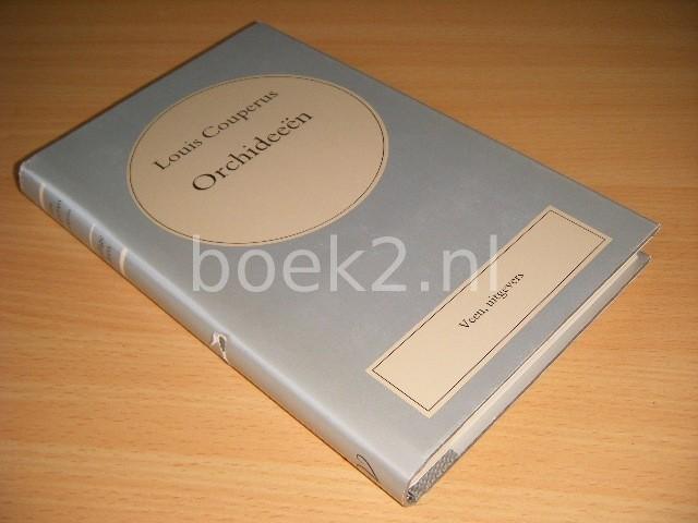 LOUIS COUPERUS - Orchideeen [VOLLEDIGE WERKEN] Een bundel poezie en proza