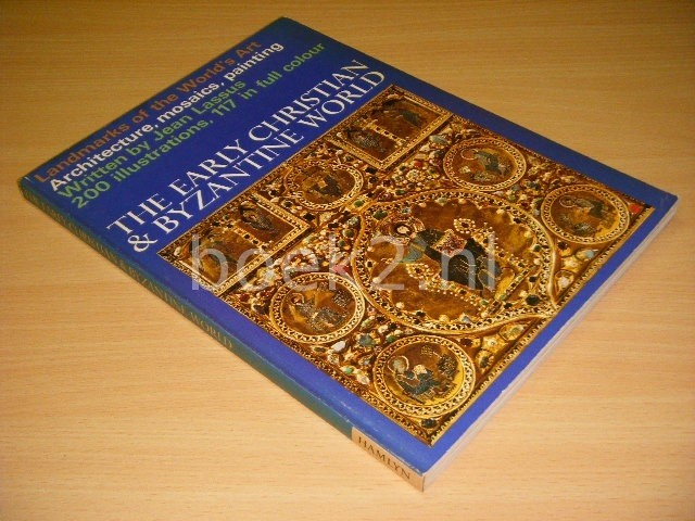 JEAN LASSUS - The Early Christian and Byzantine World