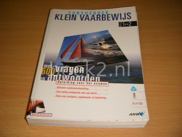R.E.P. VALLENDUUK, D.B. SLUIJTER, J. HUSSEM EN TH. VAN BAVEL - Cursusboek klein vaarbewijs deel 1 en 2