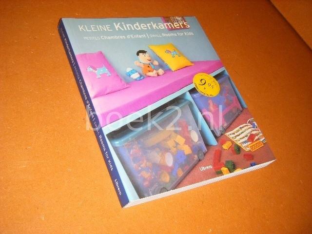 SIMONE SCHLEIFER; PIET DAL; ELISE SPANJAARD - Kleine kinderkamers