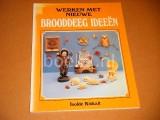 Werken met nieuwe Brooddeeg Ideeen.