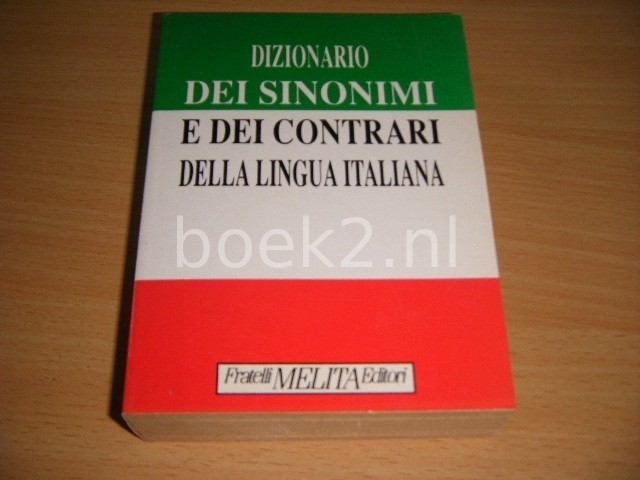 REDACTIE - Dizionario dei Sinonimi e dei contrari della lingua Italiana