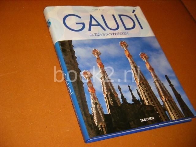 ZERBST, RAINER. - Gaudi. 1852 - 1926. Antoni Gaudi i Cornet - een Leven in de Architectuur.