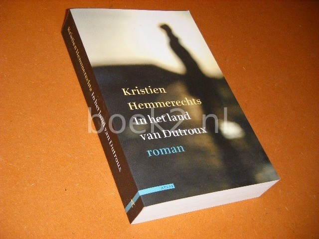 KRISTIEN HEMMERECHTS - In het land van Dutroux roman
