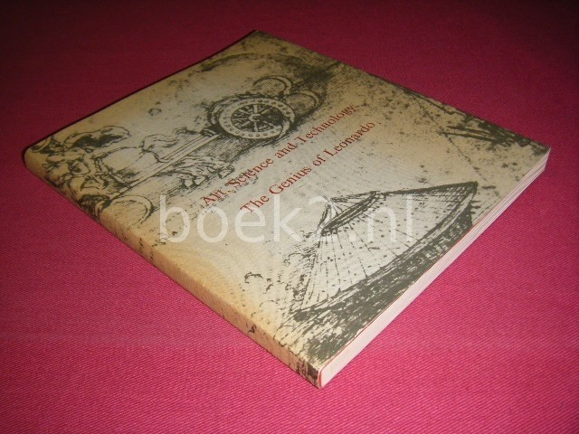 JOHN SHAPLEY EN ANDEREN - Art, science and technology. The genius of Leonardo