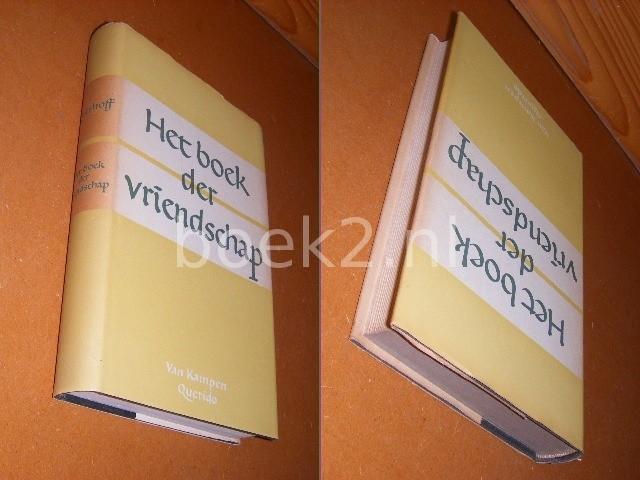 GRESHOFF, J. - Verzameld Werk. Het Boek der Vriendschap.