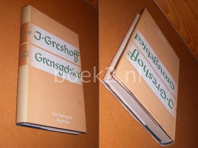 GRESHOFF, J. - Verzameld Werk. Grensgebied.