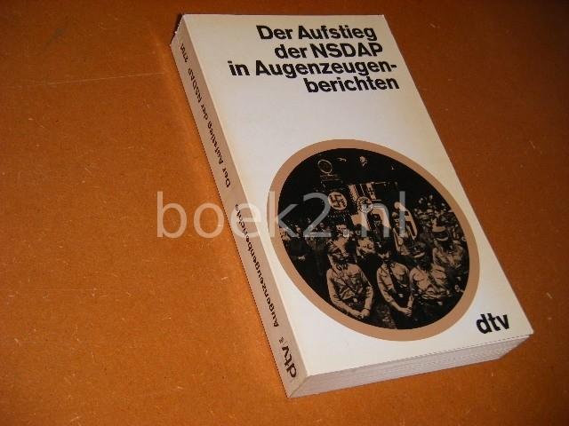 DEUERLIEN, ERNST. (ED.) - Der Aufstieg der NSDAP in Augenzeugenberichten.
