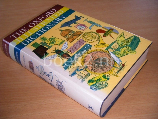 J. COULSON, C.T. CARR, LUCY HUTCHINSON, DOROTHY EAGLE - The Oxford Illustrated Dictionary