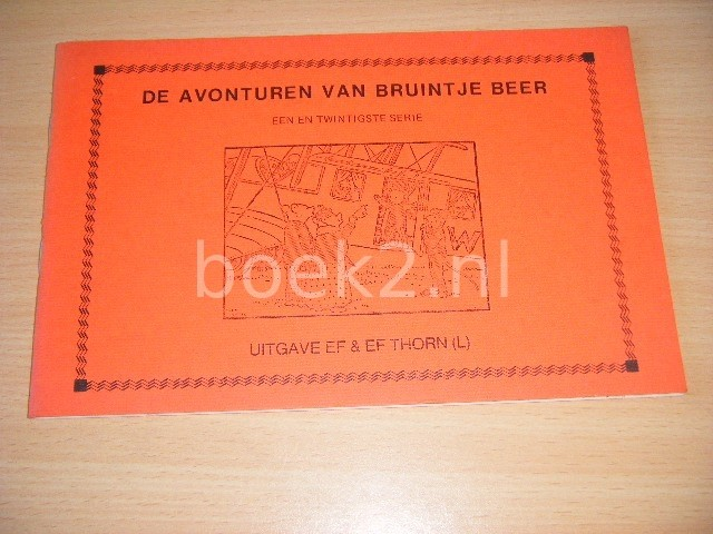 WILLY VOSSEN-DRIELING (BEWERKING) - De avonturen van Bruintje Beer, een en twintigste serie 1. Bruins grote reis, 2. Bruintje Beer en de Kerstboomfeeen, 3. Met Wim Das uit pick-nicken