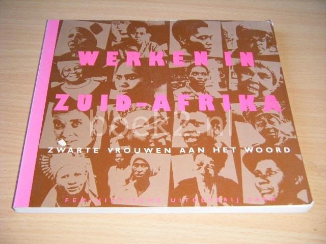 LESLEY LAWSON - Werken in Zuid-Afrika Zwarte vrouwen aan het woord
