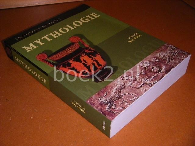 ROY GEOFFREY WILLIS; FRITS SMEETS - Mythologie. [Wereldgeschiedenis]